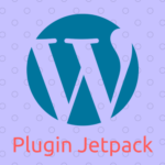 Hướng dẫn sử dụng Plugin Jetpack cho WordPress