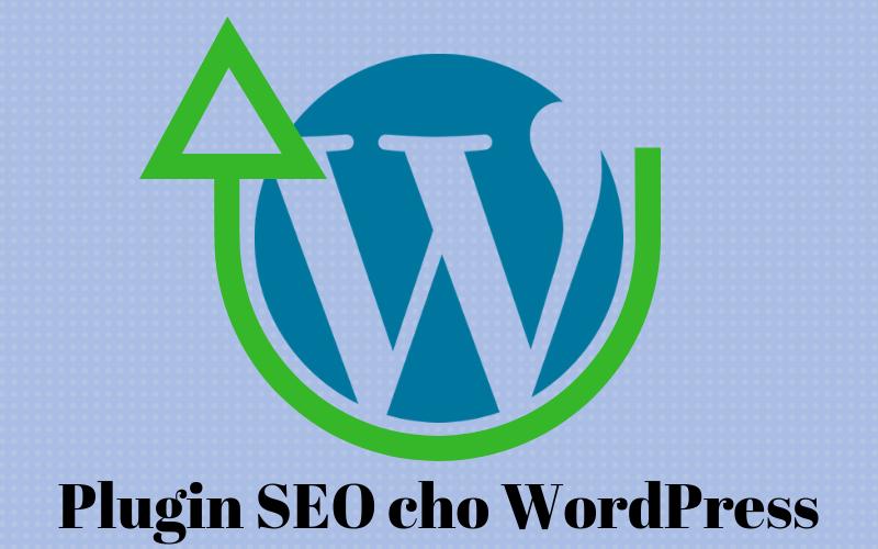 Plugin SEO tốt nhất dành cho WordPress